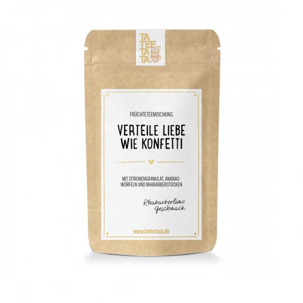 """Tee """"Verteile Liebe wie Konfetti"""" von Tateetata"""