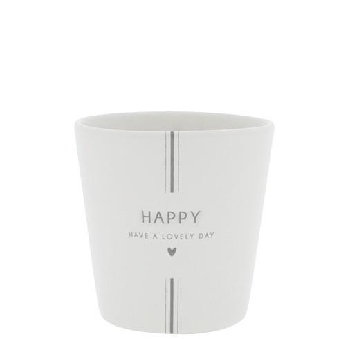 Tasse ohne Henkel HAPPY, Bastion Collections